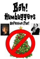 bah humbuggers